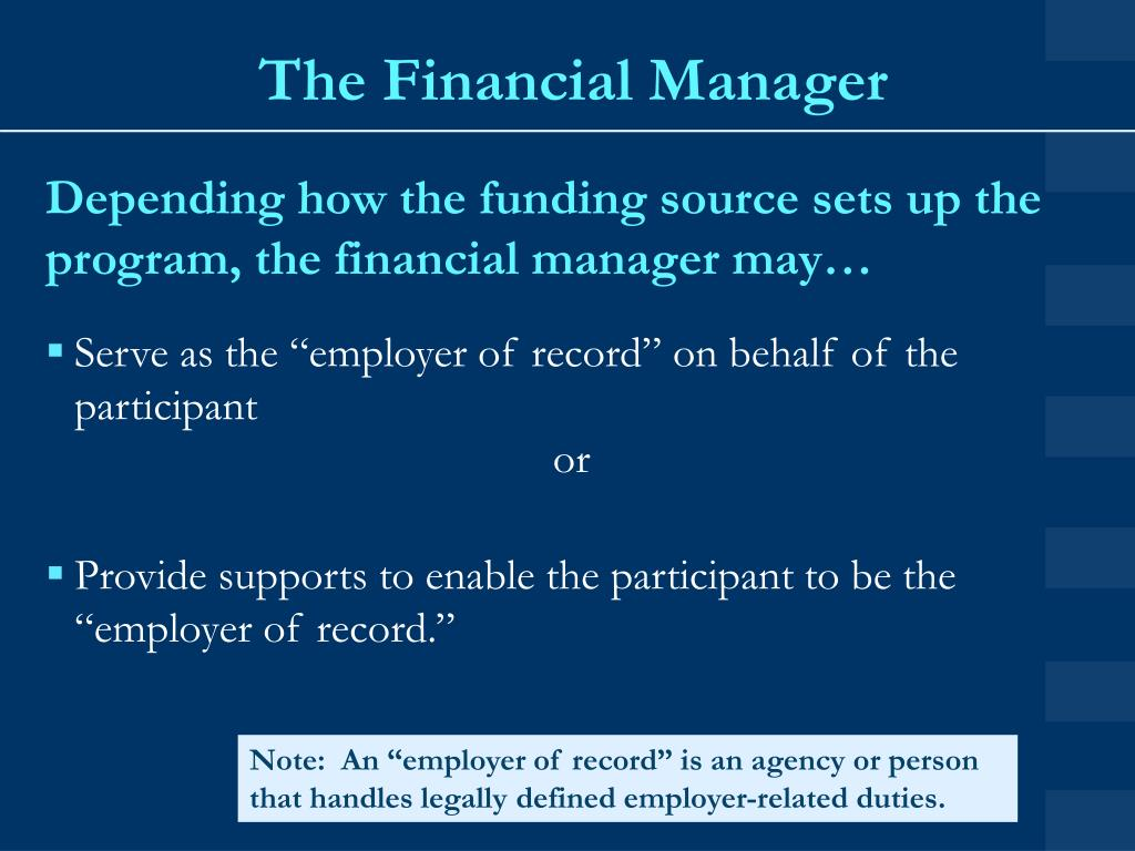 The Financial Manager