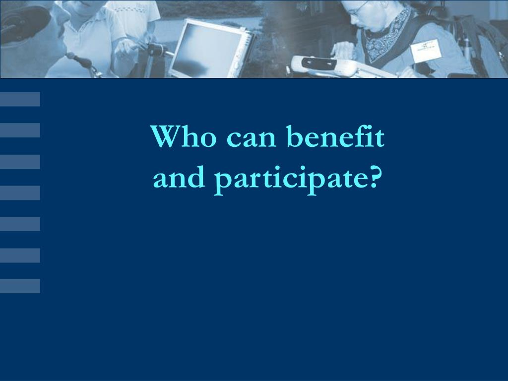Who can benefit