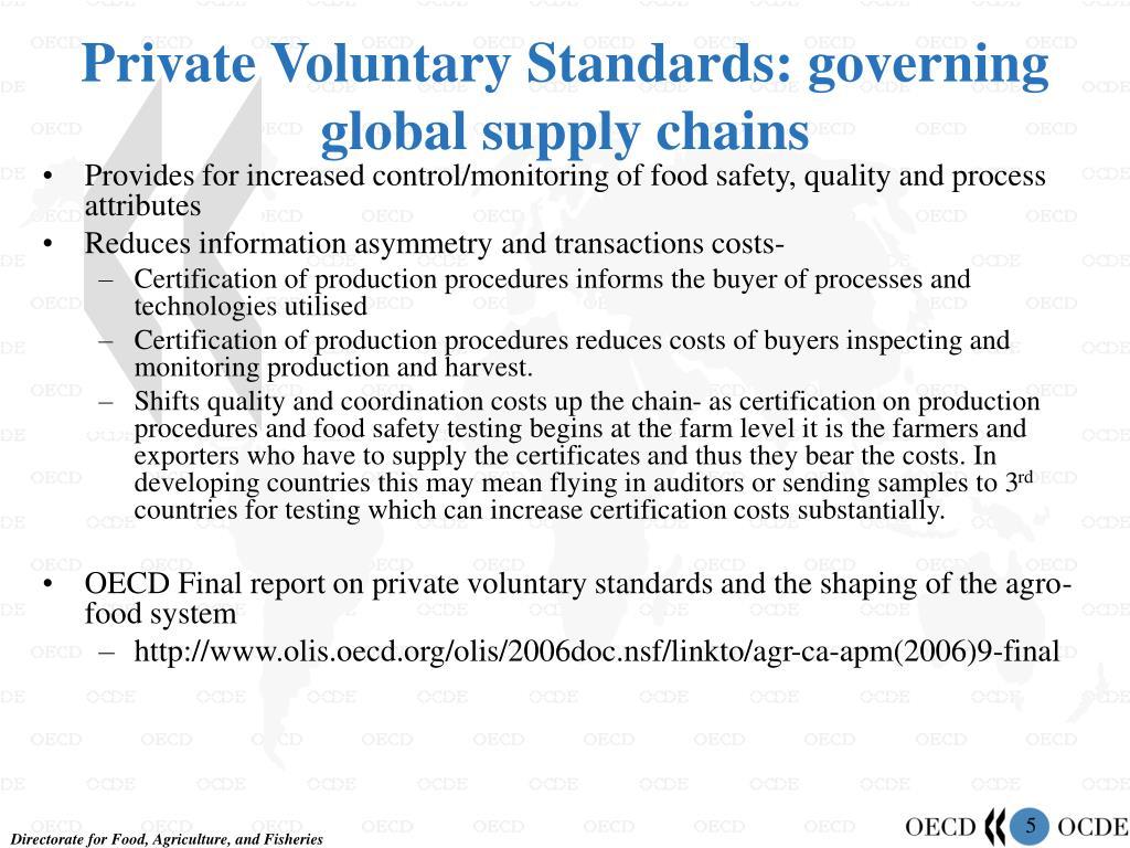 Private Voluntary Standards: governing global supply chains