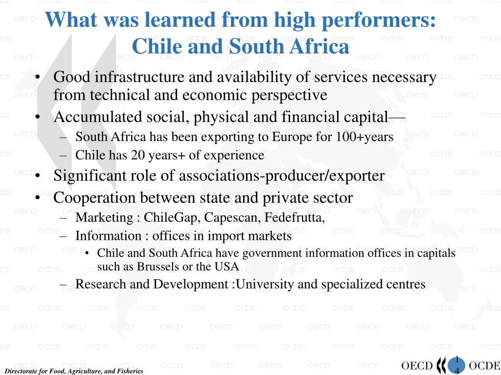 What was learned from high performers: Chile and South Africa