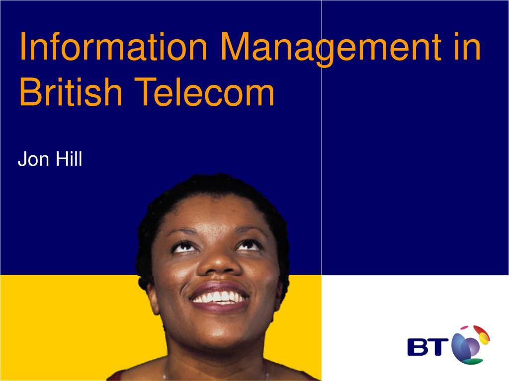 Information Management in British Telecom