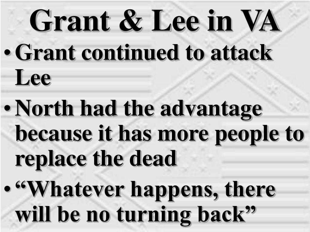 Grant & Lee in VA