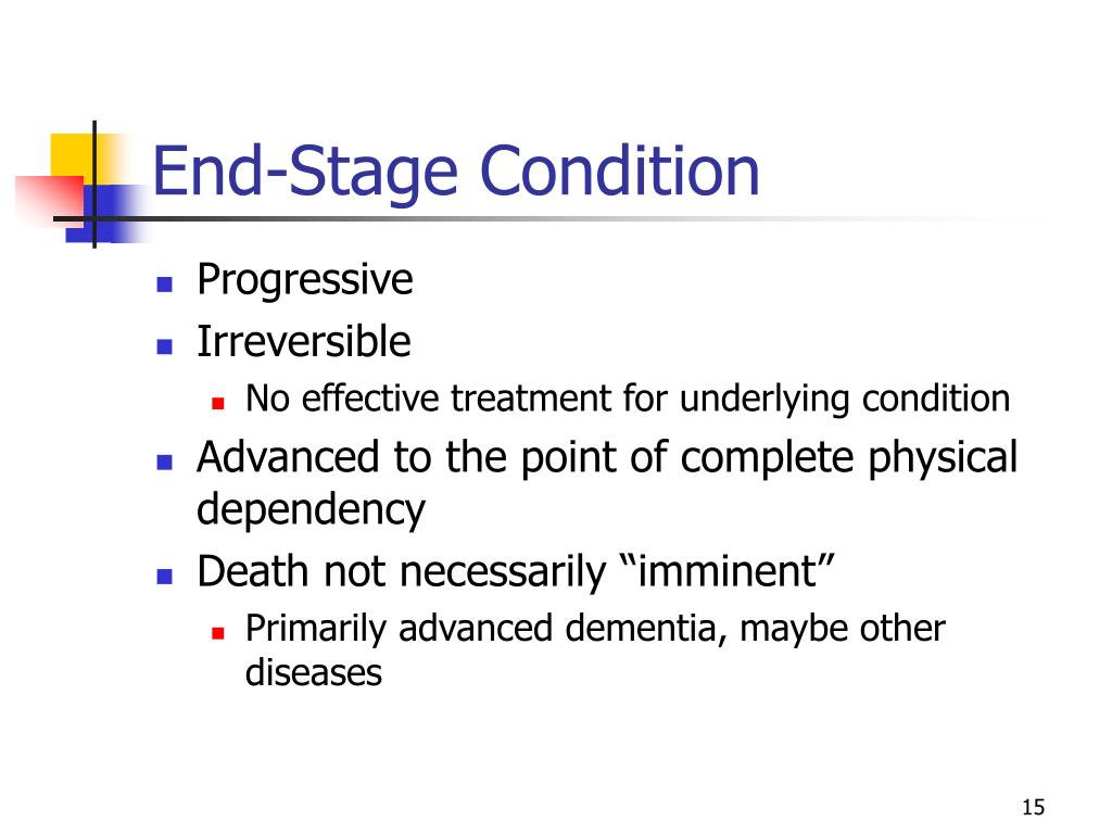 End-Stage Condition
