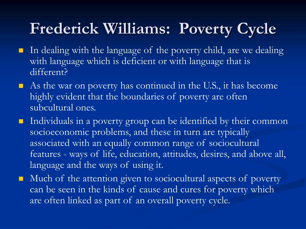 Frederick Williams:  Poverty Cycle