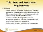 title i data and assessment requirements10