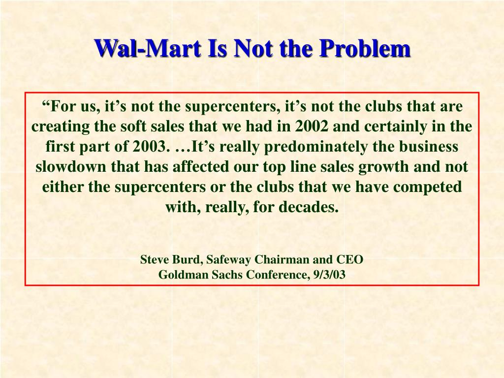 Wal-Mart Is Not the Problem