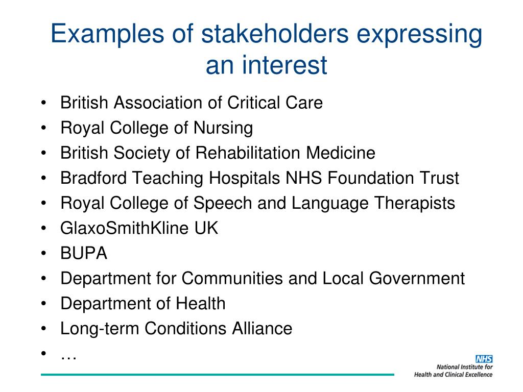 Examples of stakeholders expressing an interest