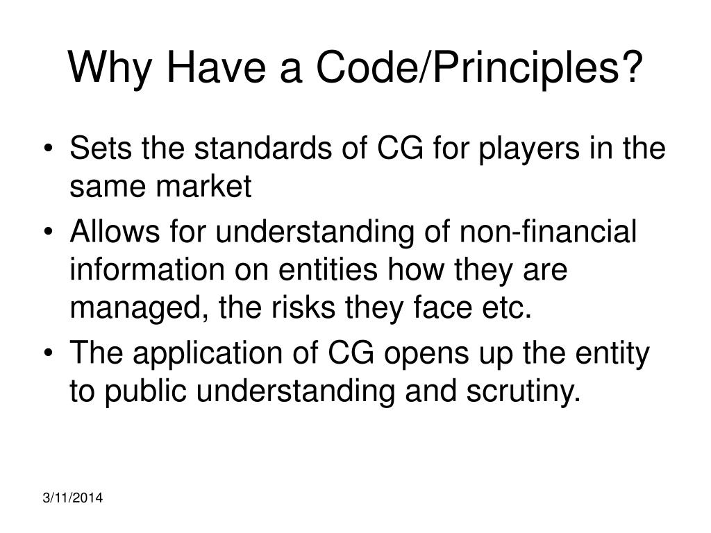 Why Have a Code/Principles?