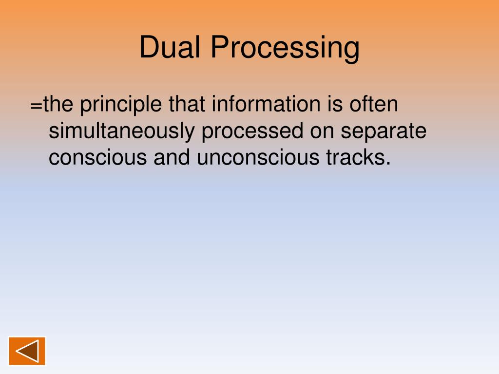 Dual Processing