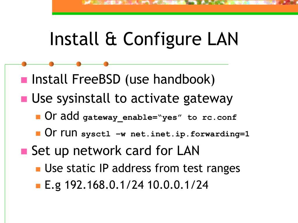 Install & Configure LAN