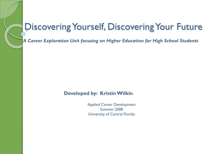 discovering yourself discovering your future n.