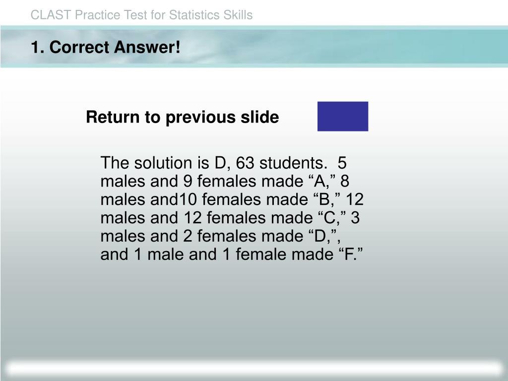 1. Correct Answer!