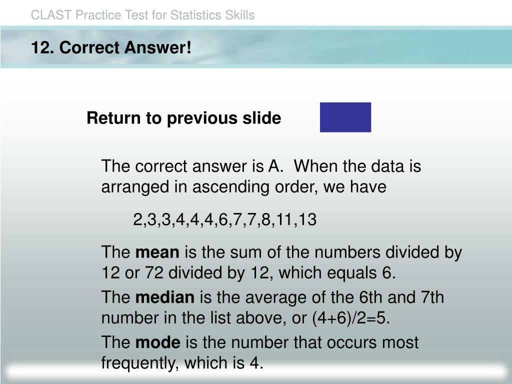 12. Correct Answer!