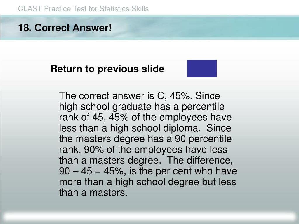 18. Correct Answer!