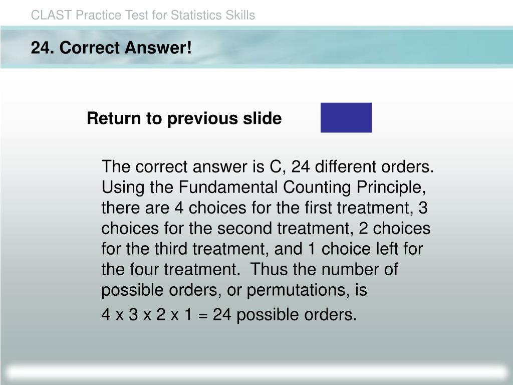 24. Correct Answer!