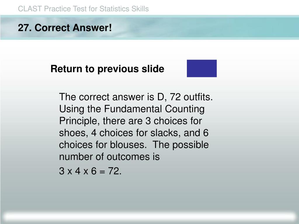 27. Correct Answer!