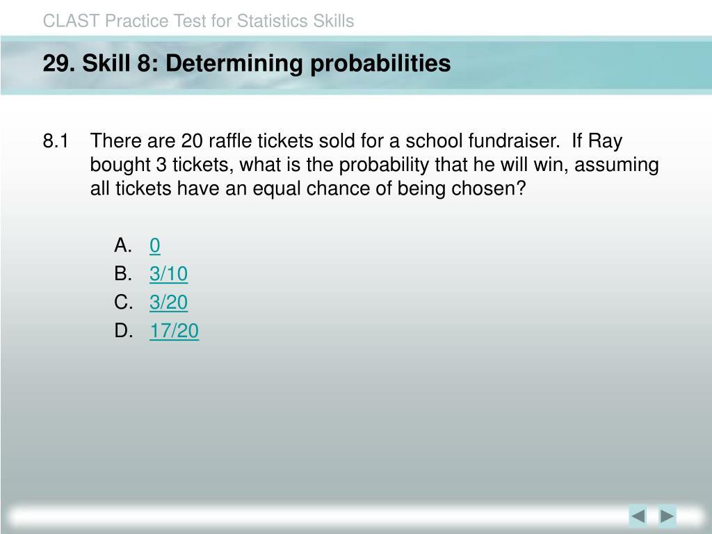 29. Skill 8: Determining probabilities