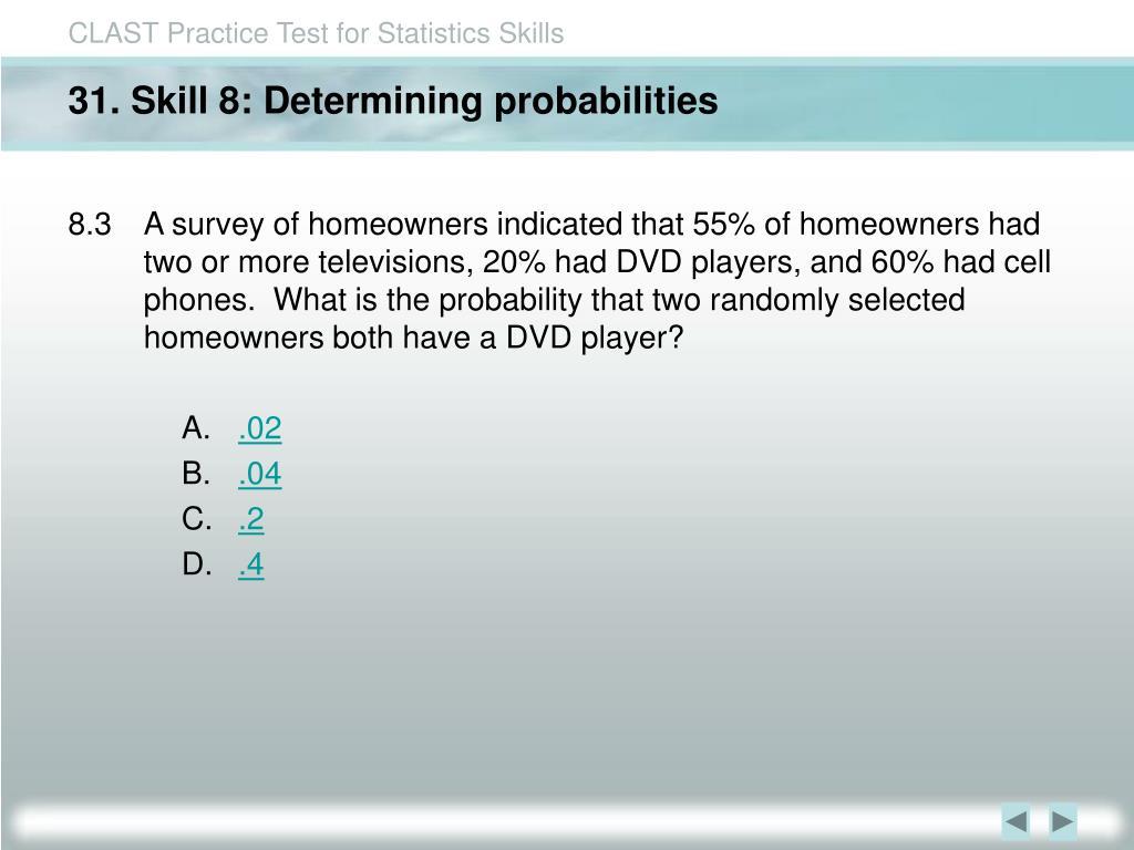 31. Skill 8: Determining probabilities