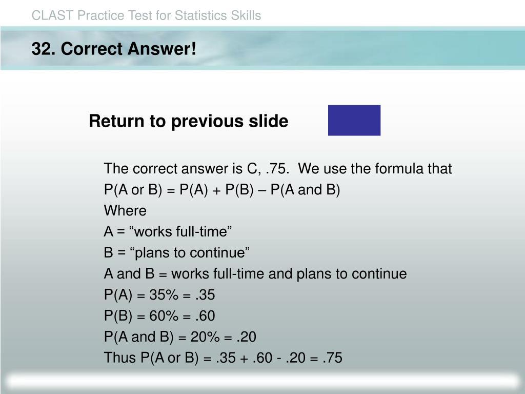 32. Correct Answer!