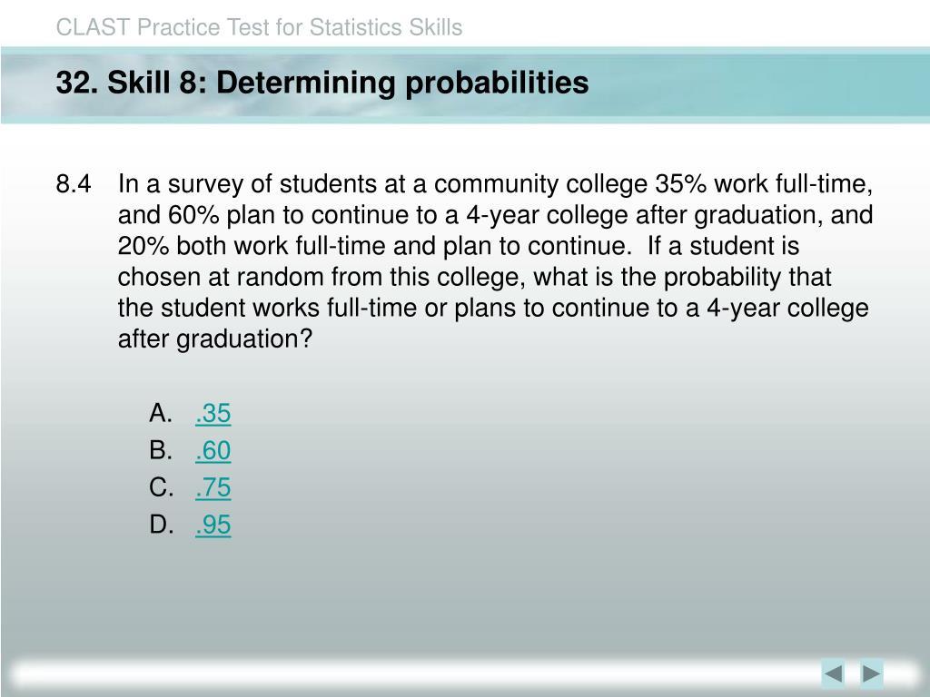 32. Skill 8: Determining probabilities