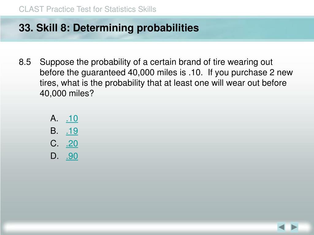 33. Skill 8: Determining probabilities