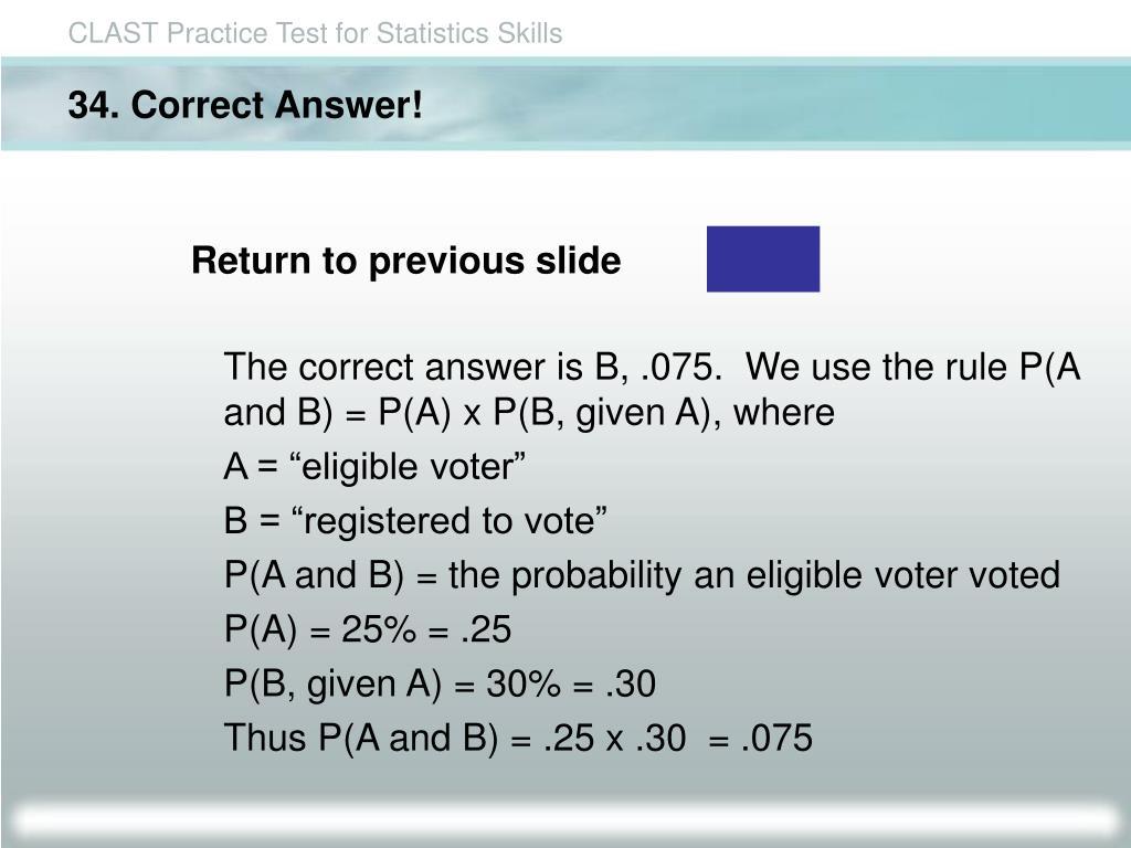 34. Correct Answer!