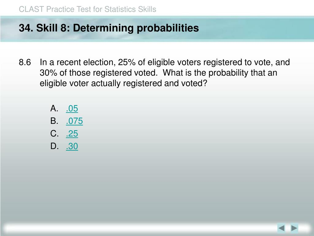 34. Skill 8: Determining probabilities