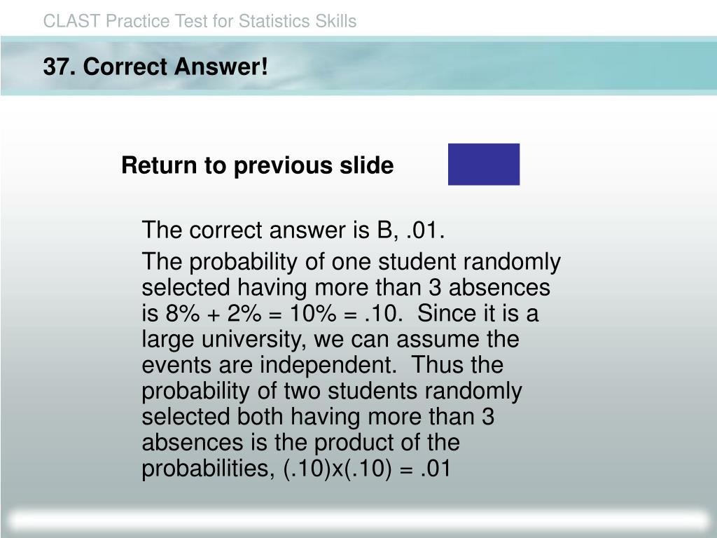 37. Correct Answer!
