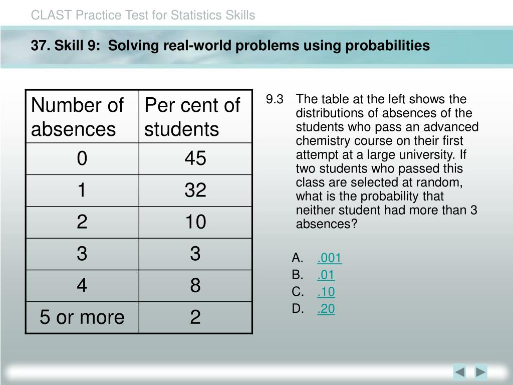 37. Skill 9:  Solving real-world problems using probabilities