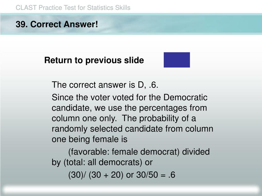 39. Correct Answer!