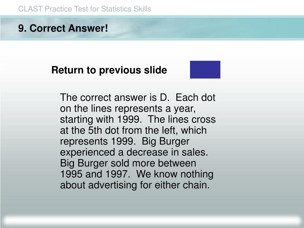 9. Correct Answer!