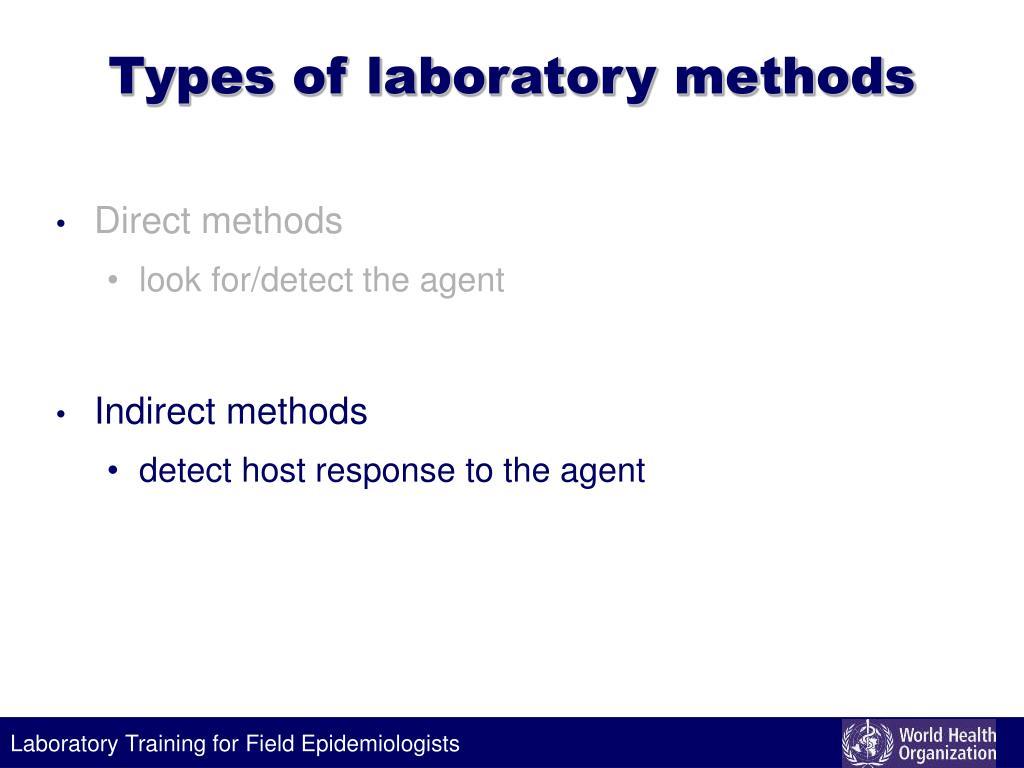 Types of laboratory methods
