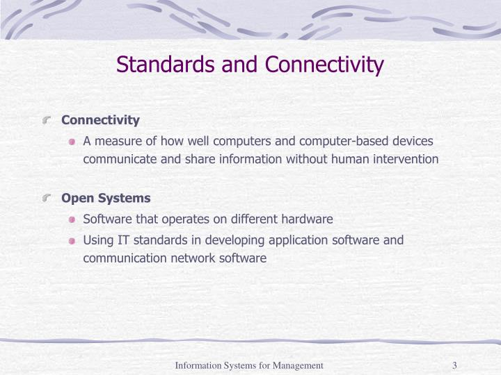 Standards and connectivity