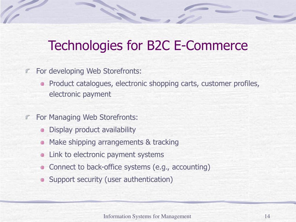 Technologies for B2C E-Commerce