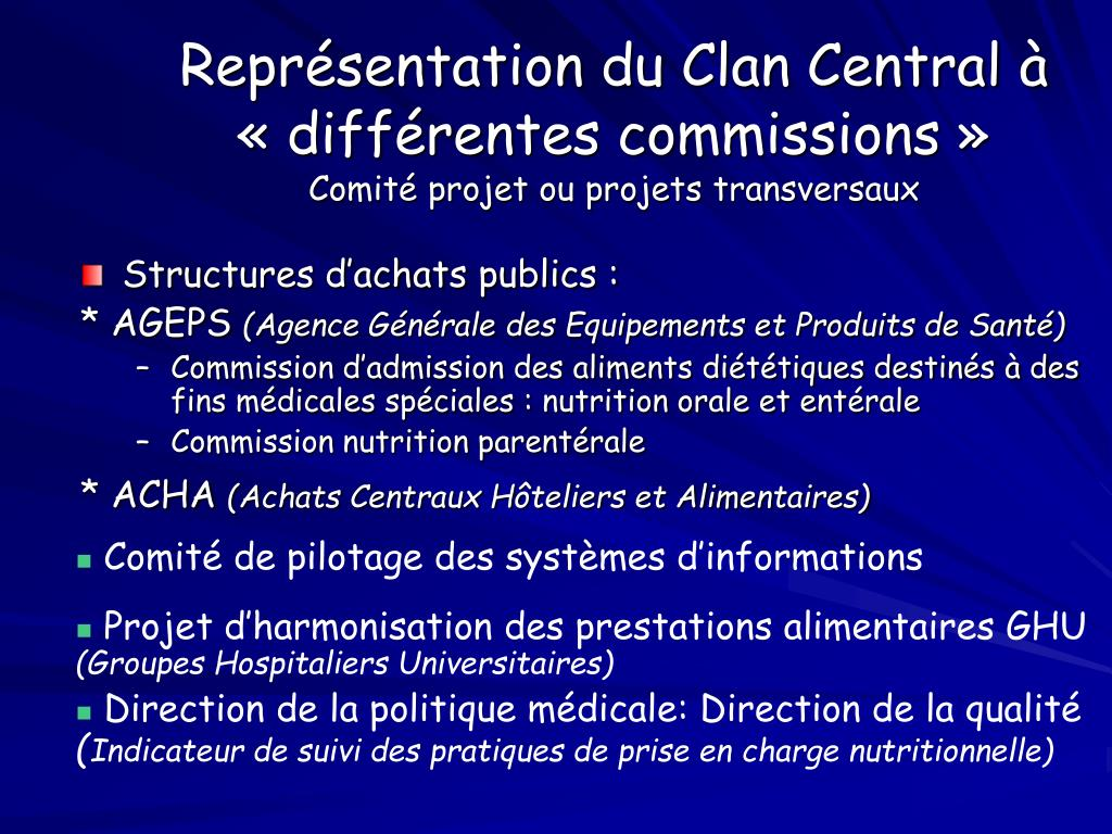 Représentation du Clan Central à «différentes commissions»