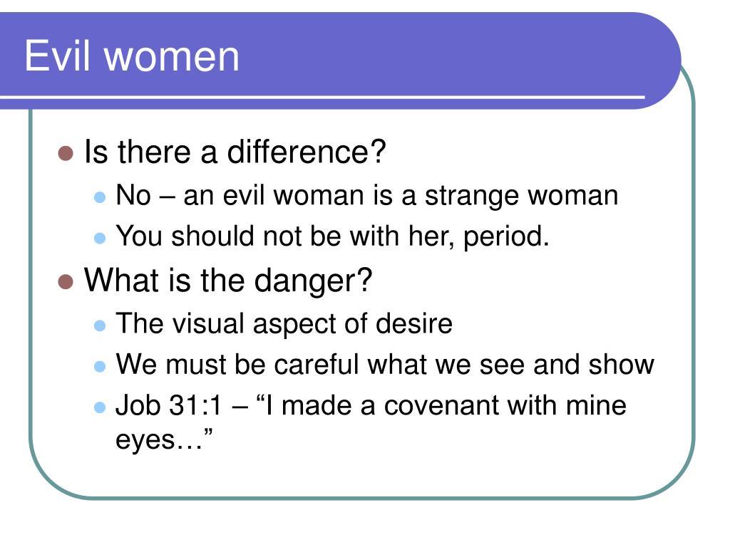 Evil women