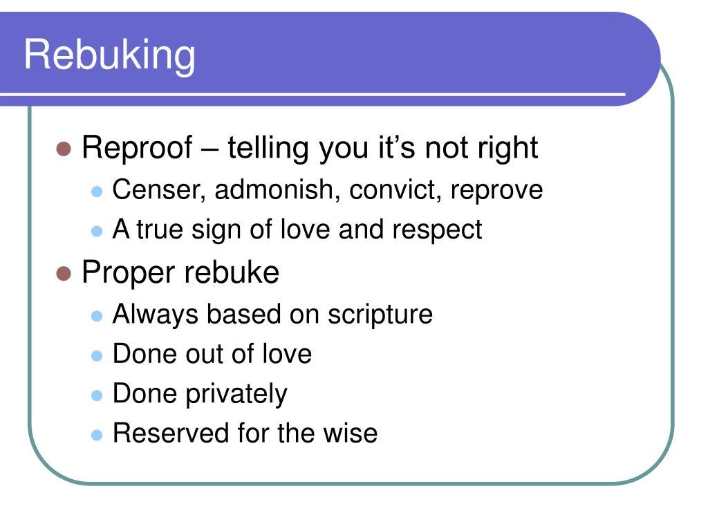 Rebuking
