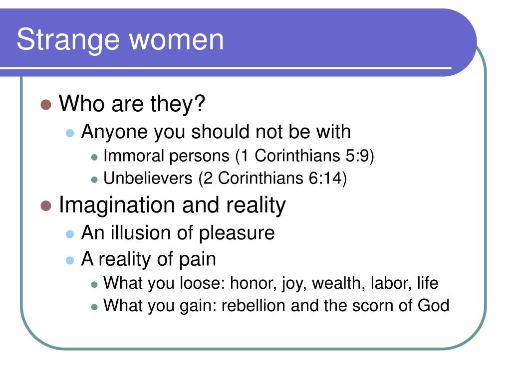 Strange women