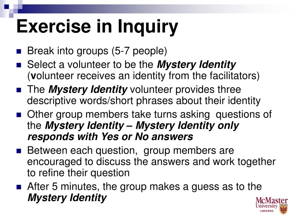 Exercise in Inquiry