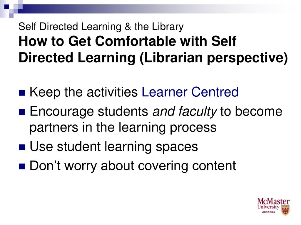 Self Directed Learning & the Library