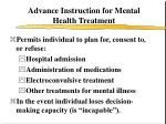 advance instruction for mental health treatment