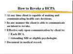 how to revoke a hcpa