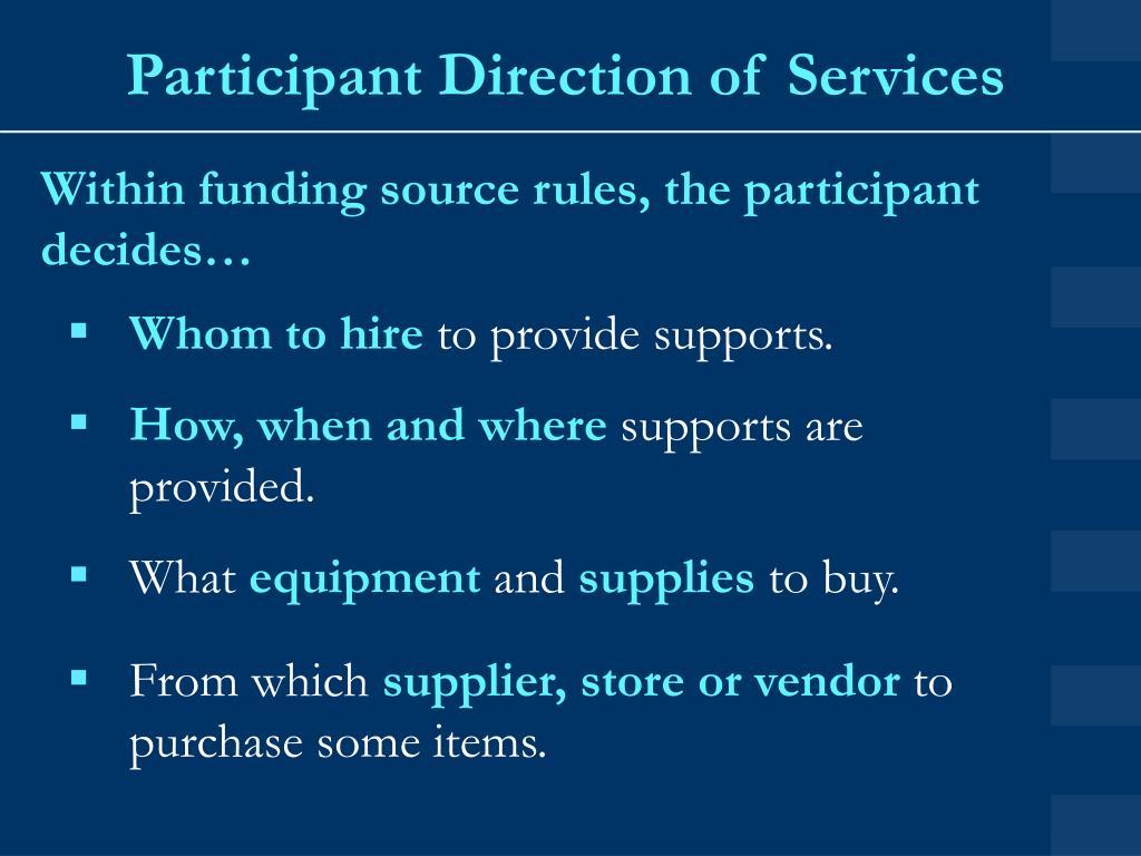 Participant Direction of Services
