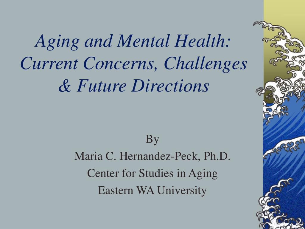 Aging and Mental Health: