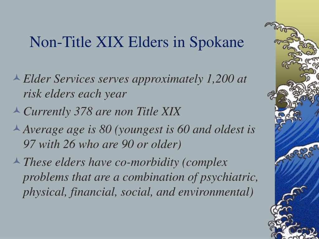 Non-Title XIX Elders in Spokane