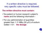 if a written directive is required very specific rules must be followed