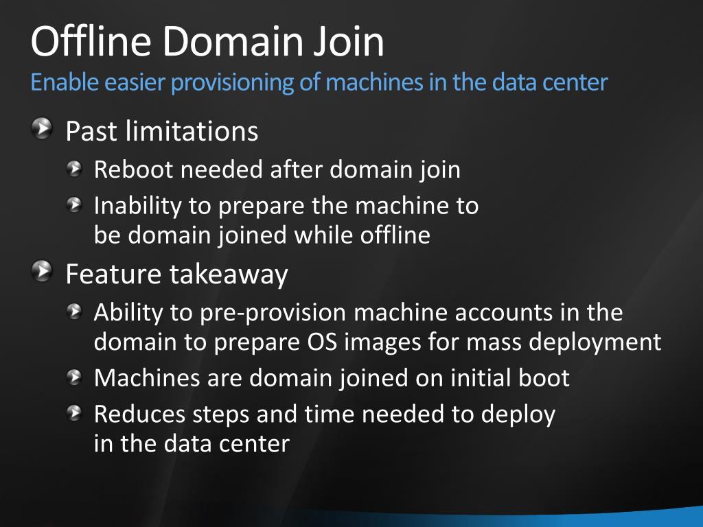Offline Domain Join