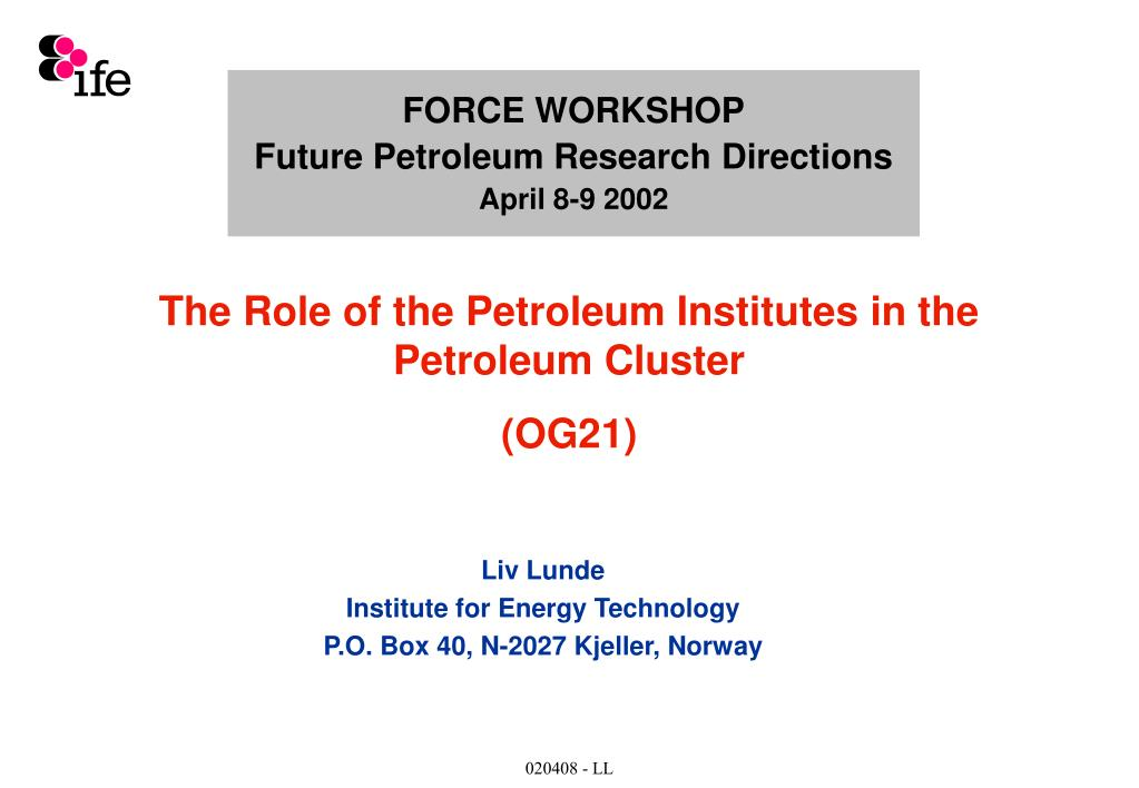 force workshop future petroleum research directions april 8 9 2002