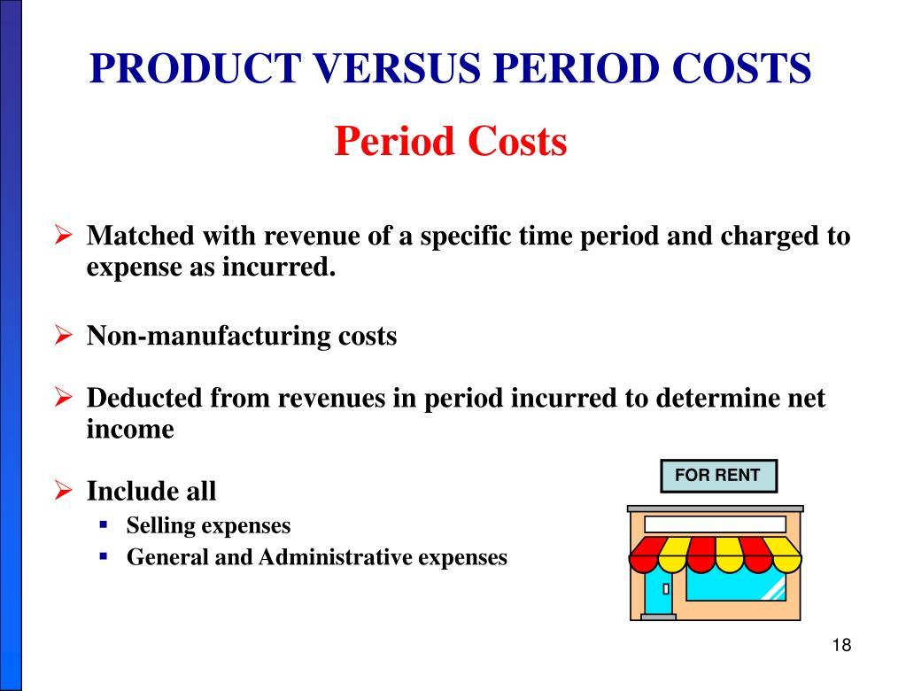PRODUCT VERSUS PERIOD COSTS