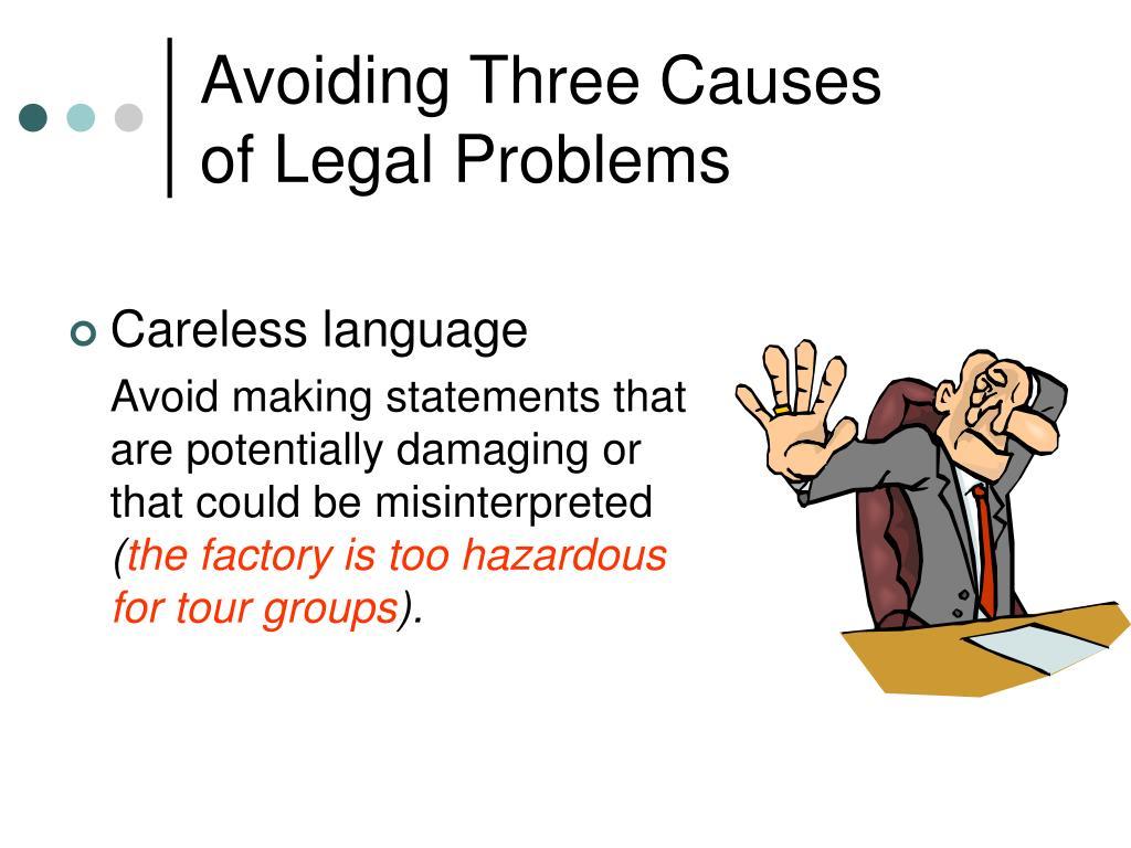 Avoiding Three Causes
